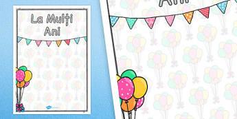 La mulți ani! - Planșe - la mulți ani, aniversare, planșe, ani, petrecere, de afișat, de perete, decor, materiale, materiale didactice, română, romana, material, material didactic