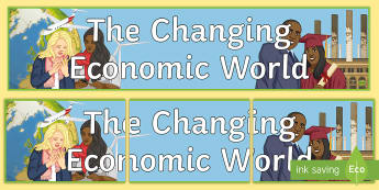 The Changing Economic World: Display Banner - Display, KS4, Geography, AQA, The changing Economic World
