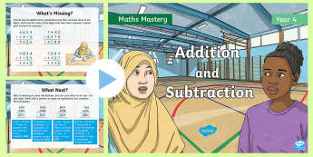 Year 4 Add and Subtract Maths Mastery PowerPoint - Reasoning, Abstract, Probelm Solving, Explanation, Collaboration, column addition, column subtractio