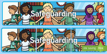Safeguarding Display Banner - Best Practice, Leadership, Management, Protection, Policy