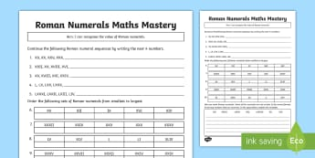 Year 4 Roman Numerals Maths Mastery Activity Sheet - Counting, order, explain, Reasoning, count,