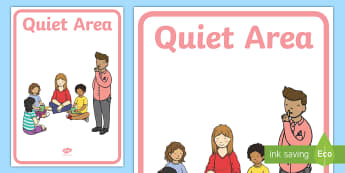 Quiet Area Display Poster - Quiet Area Display Poster - Classroom Area Signs, KS1, postre, Foundation Stage Area Signs, Classroo