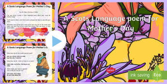 A Scots Language Poem for Mother's Day PowerPoint - CfE Mother's Day March 26th, Scotland, Scottish, dialect, events, creating texts, writing, literacy