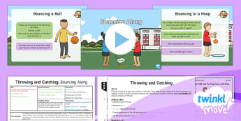 Twinkl Move - Year 1 Throwing and Catching: Lesson 2 - Bouncing Along - Move, pe, physical education, planning, ppt, powerpoint, throwing, catching, throw, catch, ball skil