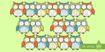 Welcome to Our Class Owls Display Cut-Outs - Back To School, Welcome To Our Class, 2018, New Zealand, Display, Signs, owls