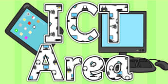 ICT Area Display Lettering - ICT area, letters, areas, ICT, IT
