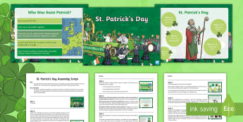 KS2 St Patrick's Day Assembly Pack - Ireland, Christianity, celebration, traditions, How St Patrick's Day is celebrated across the world