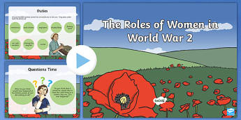 World War Two Roles of Women PowerPoint - world war two, ww2, world war 2, world war II, roles of women in world war two, womens roles, women, women in ww2