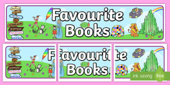 Favourite Books Display Banner  - Favourite books Display Banner - story, stories, books, reading, reading corner, sharing texts, read