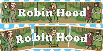 Robin Hood Display Banner - Robin Hood, Nottingham, forest, Sherwood forest, Loxley, Sherrif, display, banner, sign, poster