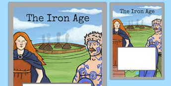 The Iron Age Book Cover - iron age, history, ks2, folder cover