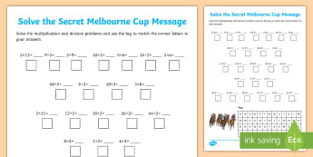 Multiplication and Division Melbourne Cup Secret Message Activity Sheet - Maths, mathematics, horse racing, worksheet, number and algebra, number and place value,, ACMNA056,A