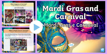 Mardi Gras and Carnival PowerPoint English/Portuguese - Mardi Gras, carnival, carneval, celebration, party, Italy, Shrove Tuesday, Pancake day, Lent, sweets