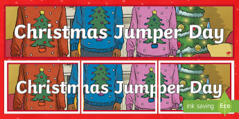 KS2 Christmas Jumper Day Display Banner - save the children, make the world better with a Sweater, Juniors, non uniform, design