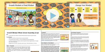 Whole School Growth Mindset Assembly Pack - KS1 - UK Growth Mindset resources, growth mindset, fixed mindset, failure, effort, never give up, ta