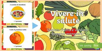 Presentazione Quanta Frutta e Verdura Bisogna Mangiare - frutta, verdura, alimentazione, alimenti, italiano, italian