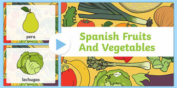 Spanish Fruits PowerPoint - visual display, fruit, visual, aid