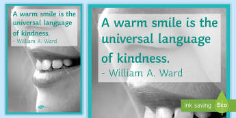A Warm Smile Motivational Quote Display Poster - smile, poster, William A Ward