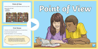 Point of View PowerPoint - Point of View, Narrator, 1st person, 3rd person, literature, Reading, perspective