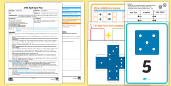 EYFS Dice Addition Adult Input Plan and Resource Pack - Using quantities and objects, add and subtract two single-digit numbers, count on or back to find th