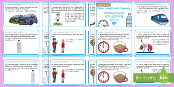 Time, Length And Capacity Problem Solving Challenge Cards English/Mandarin Chinese - Time Length And Capacity Problem Solving Challenge Cards - cards, challange, capactiy, capasity, cap