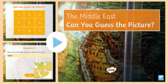 Middle East Guess the Picture PowerPoint - Middle East, Quiz, recall, picture, geographical features