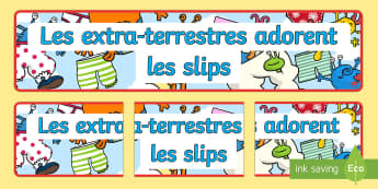 Les extra terrestres adorent les slips Banderole d'affichage - Les extra-terrestres adorent les slips, banderole ,French
