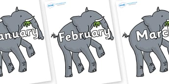 Months of the Year on Trunky The Elephant to Support Teaching on The Enormous Crocodile - Months of the Year, Months poster, Months display, display, poster, frieze, Months, month, January, February, March, April, May, June, July, August, September