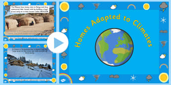 Climates and Houses Around the World PowerPoint - climates, houses, homes, climates around the world, houses around the world, houses adapted to climates