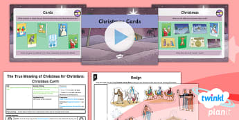 RE: The True Meaning of Christmas for Christians: Christmas Cards Year 5 Lesson Pack 4