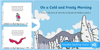 Cold and Frosty Morning Song PowerPoint - EYFS, Early Years, Winter, snow, season, cold, frost, winter clothes