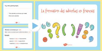 PowerPoint sur la formation des adverbes en Français - Adverbe, grammaire, formation, PowerPoint, diaporama