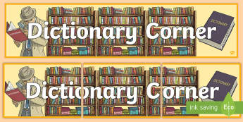 Dictionary Corner Display Banner - Reading, Definition, Research, Reading Area, Book Area, Word Meaning, Thesaurus