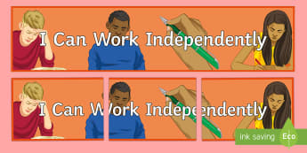 I Can Work Independently Banner - motivation, poster, SEN, management, Entry Level,  Key Stage 4