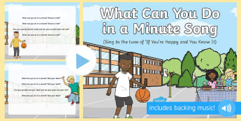 What Can You Do in a Minute? Song PowerPoint - second, mimute, hour, time, clock, watch, early maths, time vocabulary, sequencing