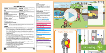 EYFS How to Keep Safe like a Knight in Shining Armour Adult Input Plan and Resource Pack - Physical Development, health, self-care, ELG, Safety, talk, identify, communication and language, sp
