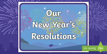 Our New Year's Resolutions A4 Poster  - Our New Year's Resolutions Display Poster - display, poster, our new years resolutions, new years r