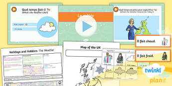 French: Holidays and Hobbies: The Weather Year 4 Lesson Pack 2
