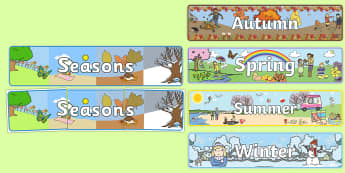 Four Seasons Display Banners - Seasons, season, autumn, winter, spring, summer, fall, seasons activity, seasons display, four seasons, foundation stage, topic
