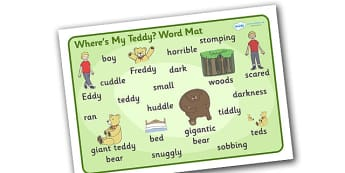 Where's My Teddy Word Mat Images - Where's My Teddy, teddy, woods, forest, lost, bear, word mat, writing aid, mat, reading, story, book