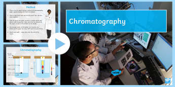 Chromatography PowerPoint  - Chemistry Week, Chromatography, Practical, Rf Values, Ink, Solute, Solvent