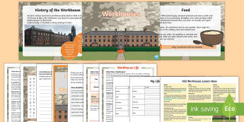 KS2 Workhouses Lesson Teaching Pack - KS1 & KS2 Workhouses
