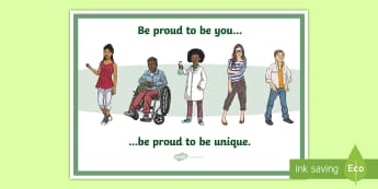 Proud to Be You, Proud to Be Unique A4 Display Poster - young people, transition, peer pressure, relationships, behaviour, emotions