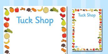 Healthy Tuck Shop Posters - fruit, vegetable, money, tender, change, information, break time, break, lunch, food, snacks,