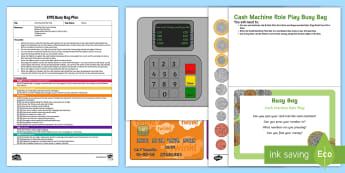 EYFS Cash Machine Role Play Busy Bag Plan and Resource Pack - money, cash, pounds, penny, pennies, role play, bank, eyfs, planning, plan