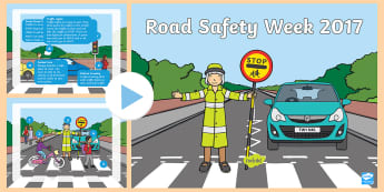 Road Safety Week PowerPoint - green cross code, traffic, zebra crossing, traffic Lights, stop look listen, roadsafety