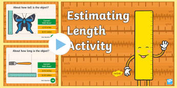 Estimating Length Activity PowerPoint - estimating length, centimeters, inches, measurement, length