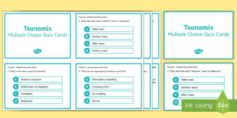 Tsunamis Multiple Choice Quiz Cards - tsunami, tidal waves, ACSSU096, year 6 science, grade 6 science, geological events, earthquakes, geo