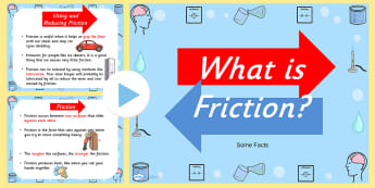 What is Friction PowerPoint - friction, resistance, friction and resistance, friction powerpoint, what is friction, friction experiments, friction ks2, ks2