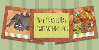 Why Anansi Has Eight Skinny Legs Story PowerPoint - stories